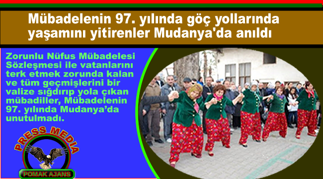 Mübadelenin 97. yılında göç yollarında yaşamını yitirenler Mudanya'da anıldı
