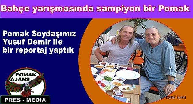Antalya en güzel bahçe, balkon ve hobi bahçesi yarışmasında şampiyon bir Pomak..