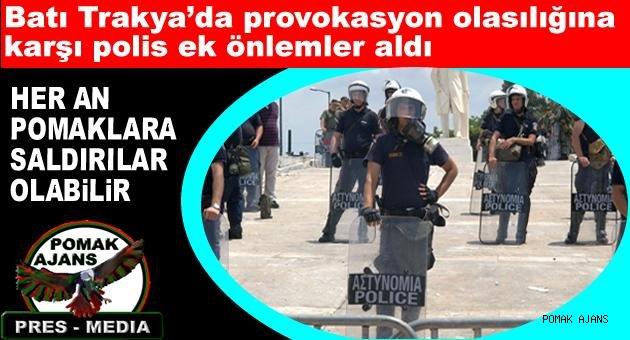 Batı Trakya'da provokasyon olasılığına karşı polis ek önlemler aldı
