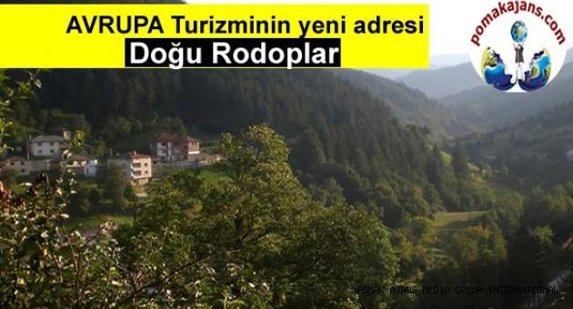 AVRUPA Turizminin yeni adresi , Doğu Rodoplar