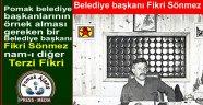 Pomak belediye başkanlarının örnek alması gereken bir Belediye başkanı Fikri Sönmez