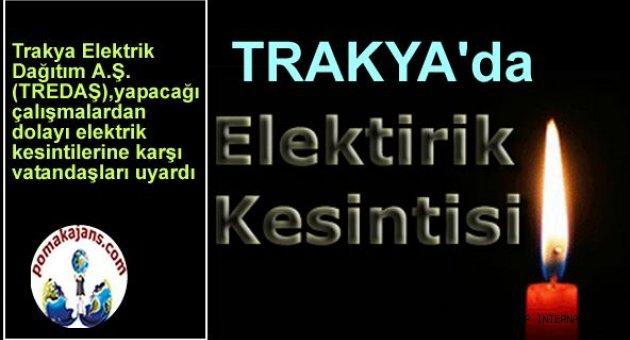 Trakyada özellikle Kırklareli'de Elektrik Kesintileri Başlıyor